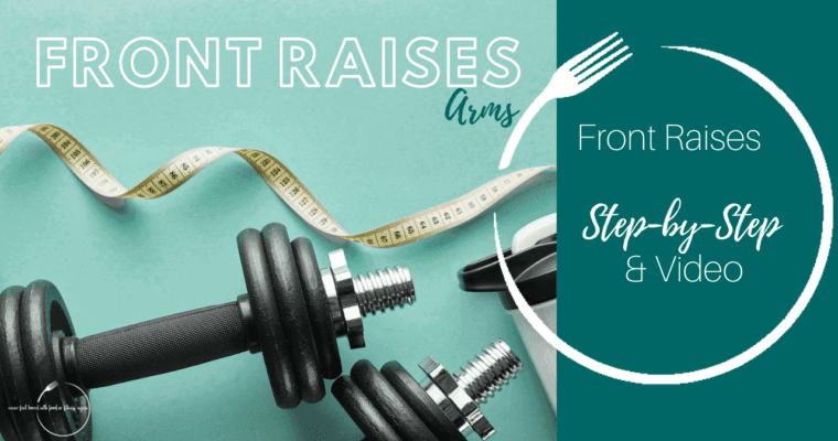How to do Front Raises: Step-By-Step & Video