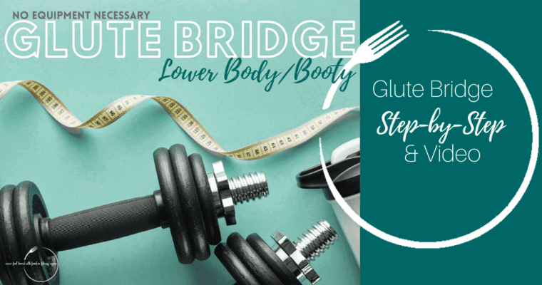 How to do Glute Bridge: Step-By-Step & Video