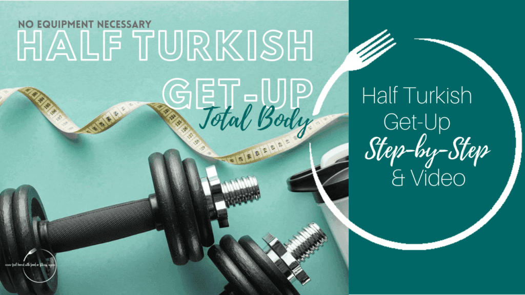 Half Turkish Get-up Exercise for weight loss and a healthy Lifestyle