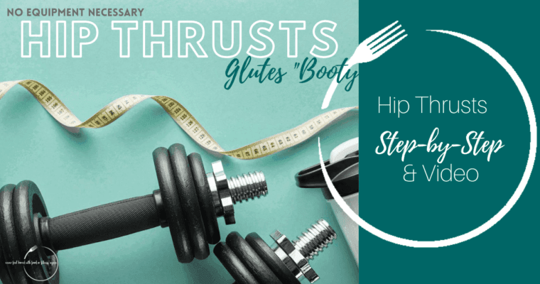How to do a Hip Thrusts: Step-By-Step & Video: