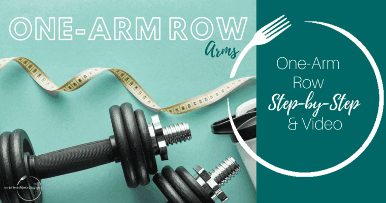 How to Do a One-Arm Row: Step-By-Step & Video