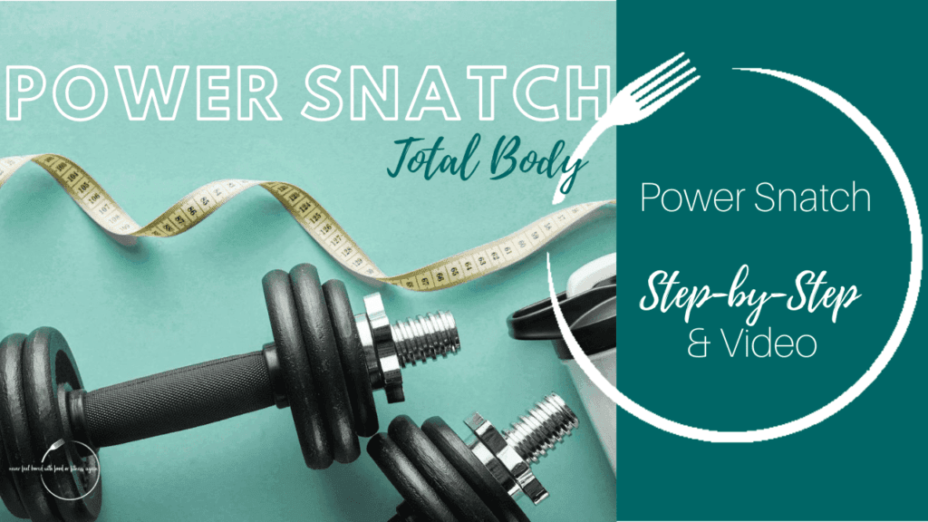 Power Snatch Total Body Workout for Weight Loss
