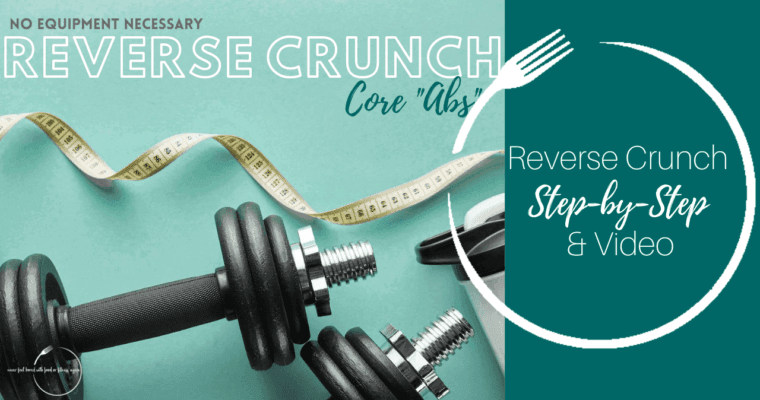 How to do a Reverse Crunch: Step-By-Step & Video