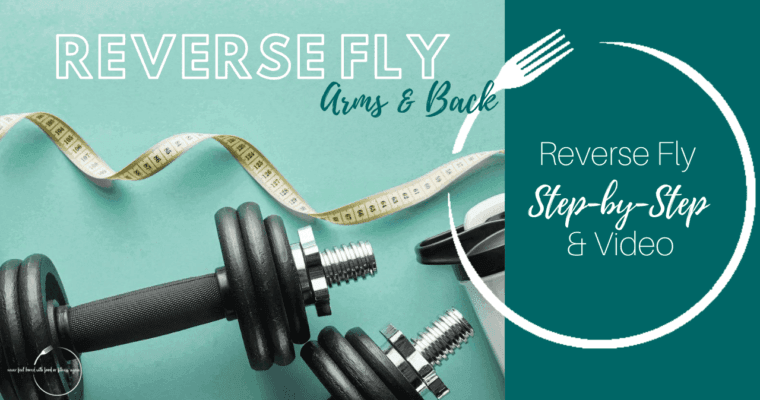 How to do a Reverse Fly: Step-By-Step & Video