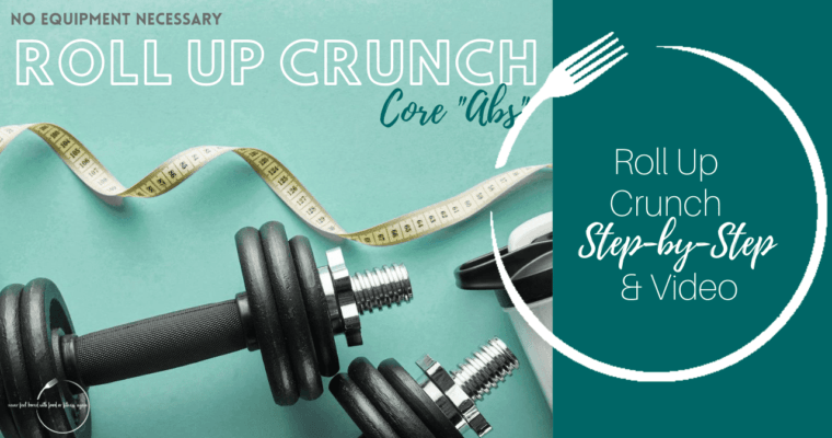 How to do a Roll Up Crunch: Step-By-Step & Video: