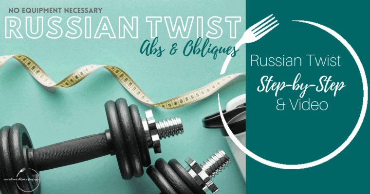 How to Do A Russian Twist: Step-by-Step & Video