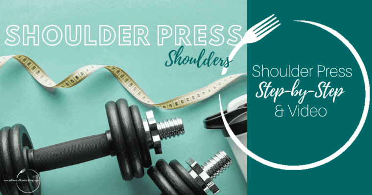How to Do a Shoulder Press: Step-By-Step & Video