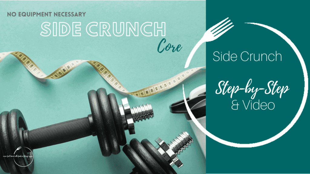 Side Crunch Exercise for weight loss and a healthy Lifestyle