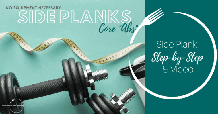 How to do a Side Plank: Step-By-Step & Video