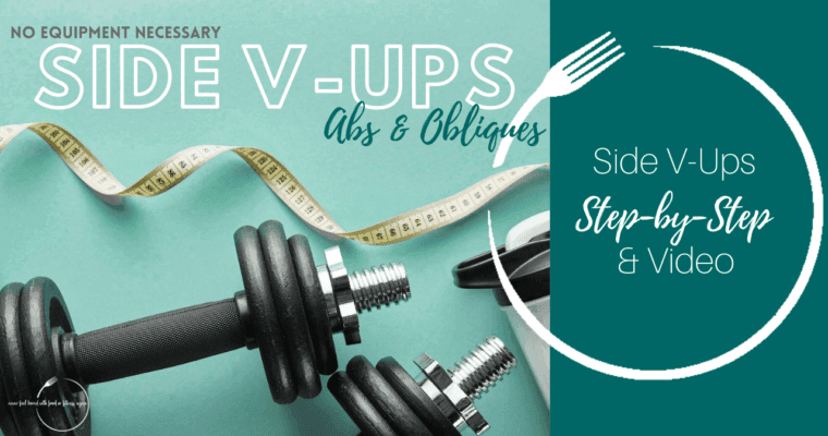 How to do Side V-Ups: Step-By-Step & Video!