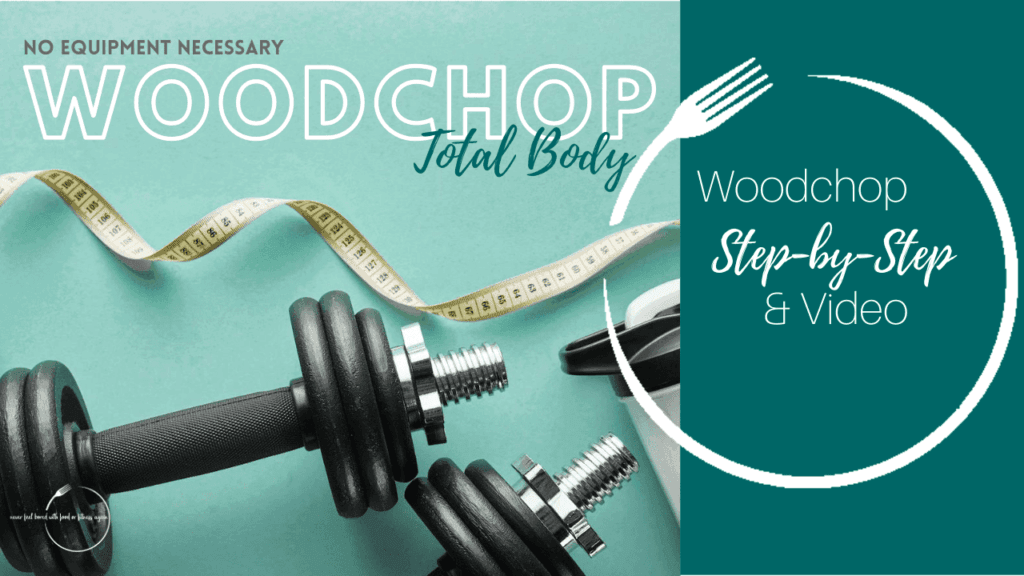 Woodchop Total Body Exercise for Weight Loss and a Healthy Lifestyle