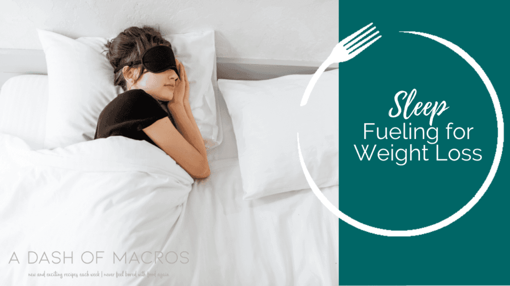 Sleep Fueling for weight loss