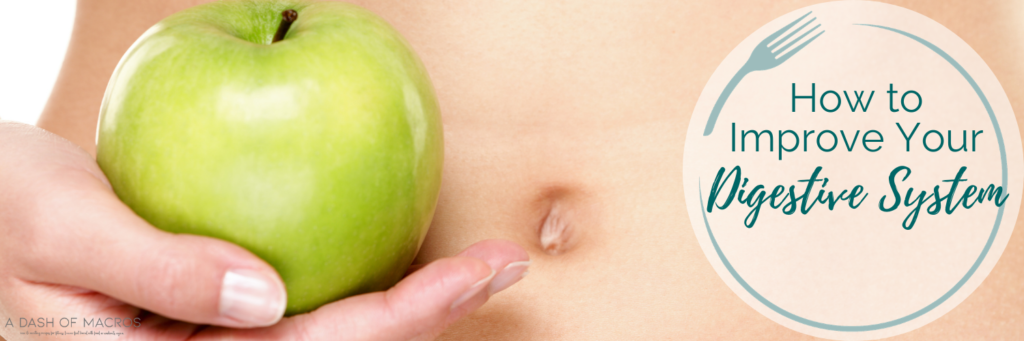 Signs You Need To Improve Your Digestive System