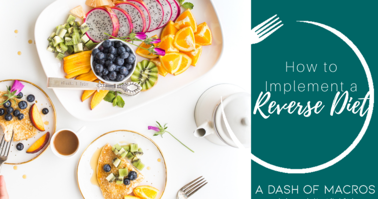 How to Implement A Reverse Diet